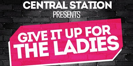 We Want Moore Now Productions Presents Give It Up For The Ladies tickets