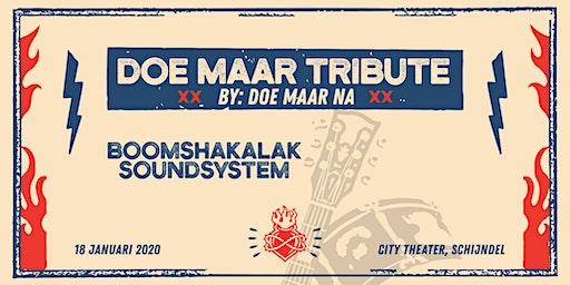 Doe Maar Tribute | Doe Maar Na x Schijndel