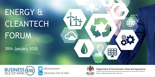 Energy and CleanTech Forum - 30th January 2020