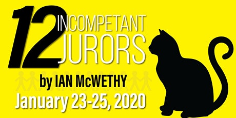 12 Incompetent Jurors tickets