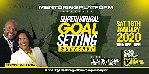 Supernatural Goal Setting Workshop
