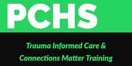 Trauma Informed Care & Connections Matter Training tickets