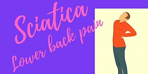 BFF Workshop - Sciatica + Lower Back Pain