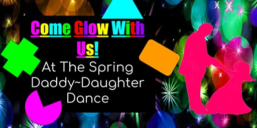 Glow in the Dark Girl Scout Father/Daughter Spring Dance