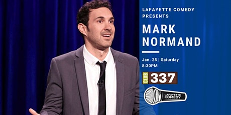 Mark Normand (Tonight Show, Joe Rogan, Comedy Central) at Club 337 tickets