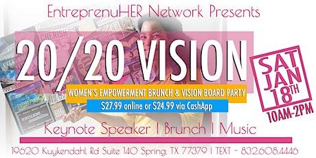 20/20 Vision Board Party & Entrepreneurs' Brunch tickets