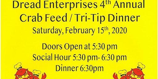 Dread Enterprises 4th Annual Crab Feed/Tri Tip Dinner