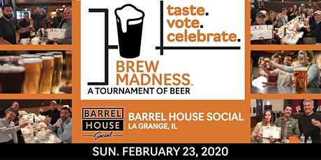 Brew Madness - Barrel House Social Beer Tournament tickets