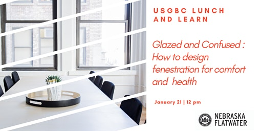 USGBC NFC Lunch and Learn: Glazed and Confused