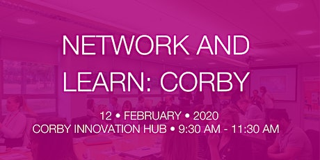 Network and Learn: Corby - Wellbeing in the workplace  tickets