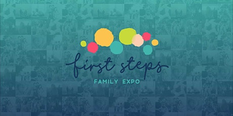 First Steps Family Expo Nashville  | Learn & Shop | Baby | Pregnancy | More tickets