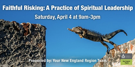 Faithful Risking: A Practice of Spiritual Leadership - April 4, North Andover tickets