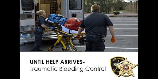 Traumatic Bleeding Control (STOP THE BLEED)