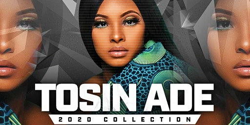 Tosin Ade 2020 Collection Fashion Show