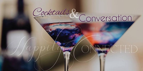 Happily Connected's January Networking Event - Cocktails & Conversation tickets