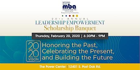 20th Annual Leadership Empowerment Scholarship Ban tickets
