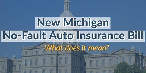 Michigan No-Fault Insurance Reform Workshop