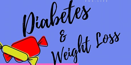 BFF Workshop - Diabetes + Weight Loss tickets