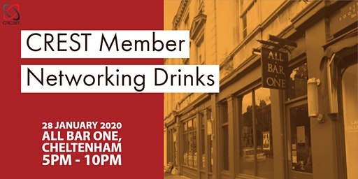 CREST Member Meetup  Networking Drinks (Cheltenham)