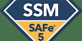 SAFe® Scrum Master 5.0 Training with SSM Certification (WILL RUN)