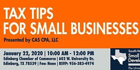 Edinburg Chamber: Tax Tips for Small Businesses