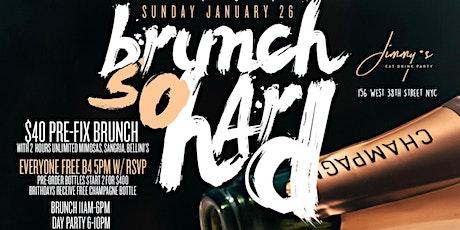 Brunch So Hard Brunch & Day Party  tickets