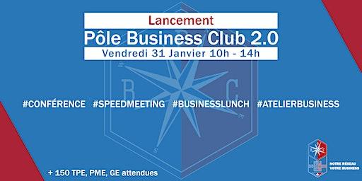 Lancement du Pôle Business Club 2.0 I Vendredi 31 Janvier 2020