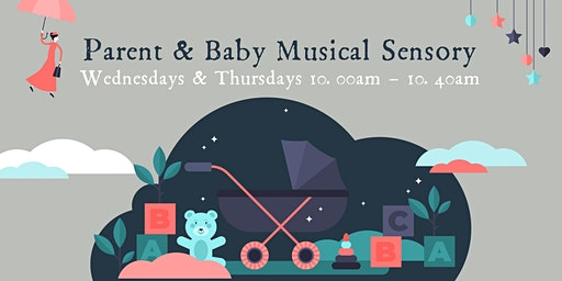 SATURDAY Parent & Baby/Toddler Musical Sensory Sessions