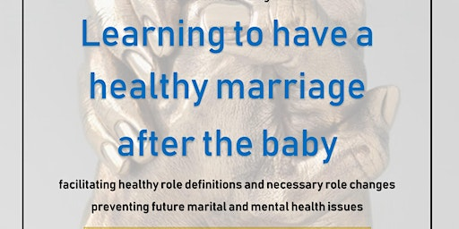Learning to have a healthy marriage after the baby
