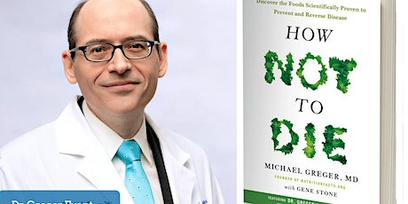 HOW NOT TO DIE: Preventing and treating disease with diet tickets