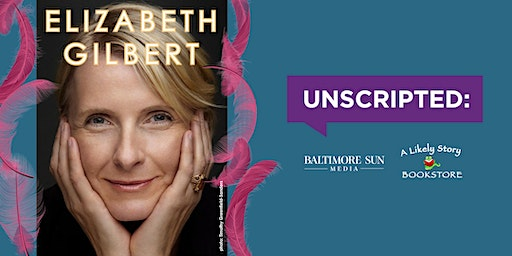 Unscripted with Elizabeth Gilbert