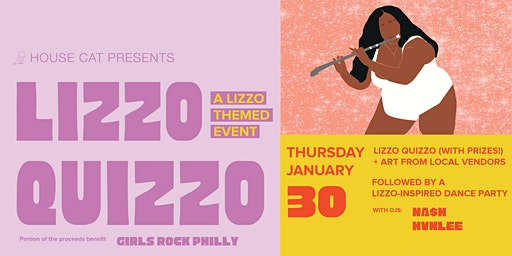 House Cat presents:  Lizzo Quizzo: A Lizzo-Themed Event