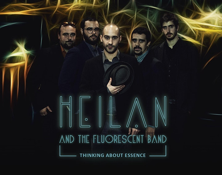 """Imagen de Heilan and The Fluorescent Band presenta """"Thinking About Essence"""""""