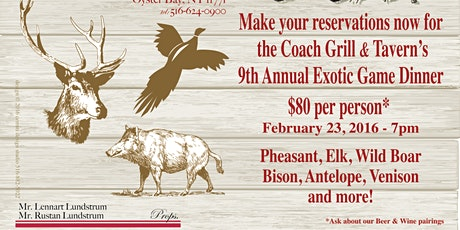 Coach Grill 13th ANNUAL EXOTIC GAME DINNER/BEAST FEAST  tickets