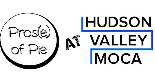 Pros(e) of Pie Storytelling - Jan 25 - Hudson Valley MOCA - Peekskill