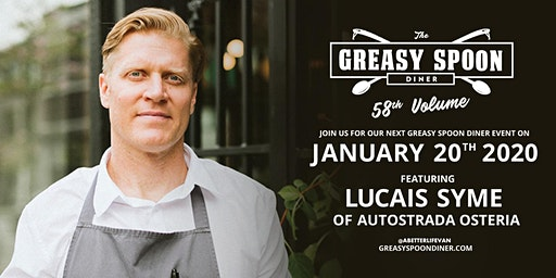 Greasy Spoon Diner Vol 58 featuring Lucais Syme of Autostrada Osteria