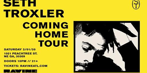 Private Label: Seth Troxler Coming Home Tour