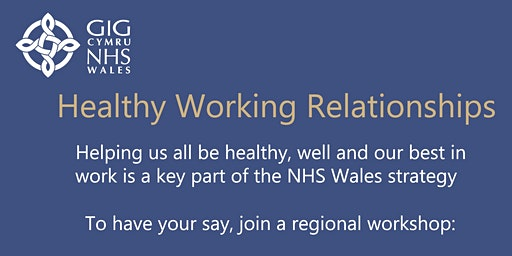 NHS Wales Healthy Working Relationships - Testing the Approach