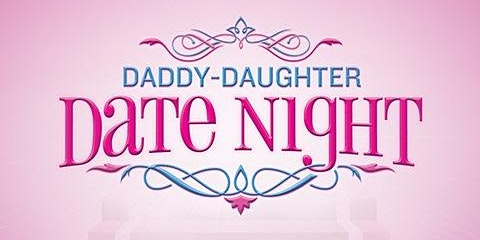 Daddy Daughter Date Night 2020 - Chick-fil-A Peachtree at Collier