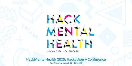 HackMentalHealth 2020: Hackathon + Conference tickets