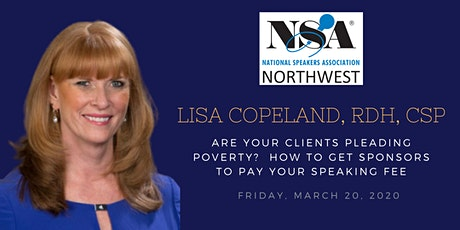 Lisa Copeland, RDH, CSP: How to Get Sponsors to Pay Your Speaking Fees tickets