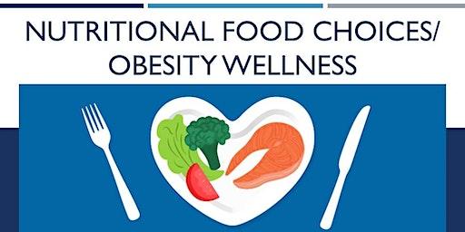 **Annual** Nutritional Food Choices/Obesity Wellness