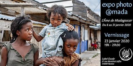 Vernissage Expo photo @Mada, l'Âme de Madagascar billets