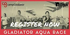 AQUA RACE - CAMP GLADIATOR x NONA ADVENTURE PARK
