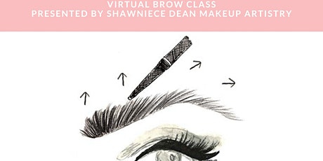 "Self Application The Perfect Brow Class ""For the everyday Woman""(Virtual) tickets"