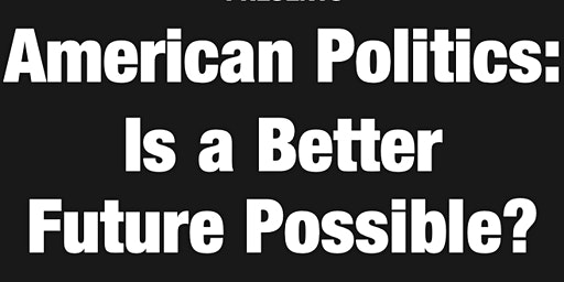 Ruy Teixeira on American Politics: Is a Better Future Possible?