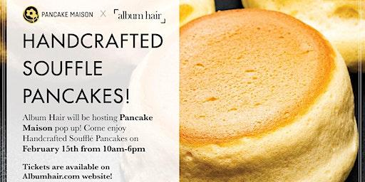 Pancake Maison Pop Up at Album Hair