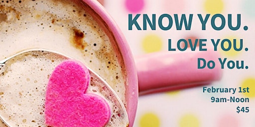 Know you, Love You, Do You. Yoga & Values workshop