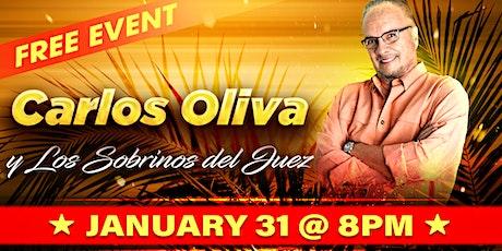 Carlos Oliva y Los Sobrinos del Juez - FREE tickets