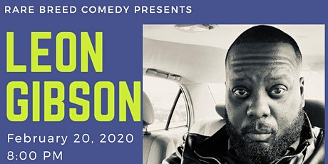 Rare Breed Comedy with Lean Gibson! tickets